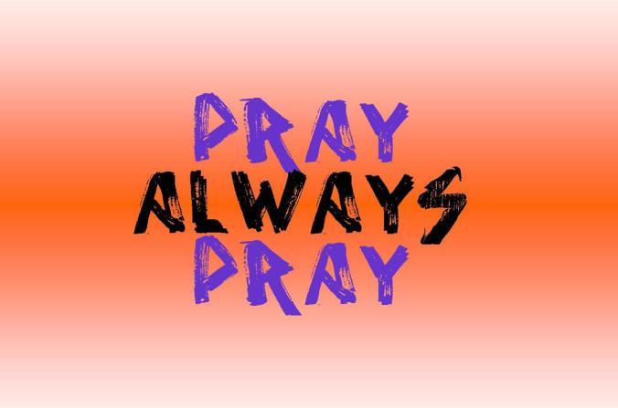 pray-always-pray